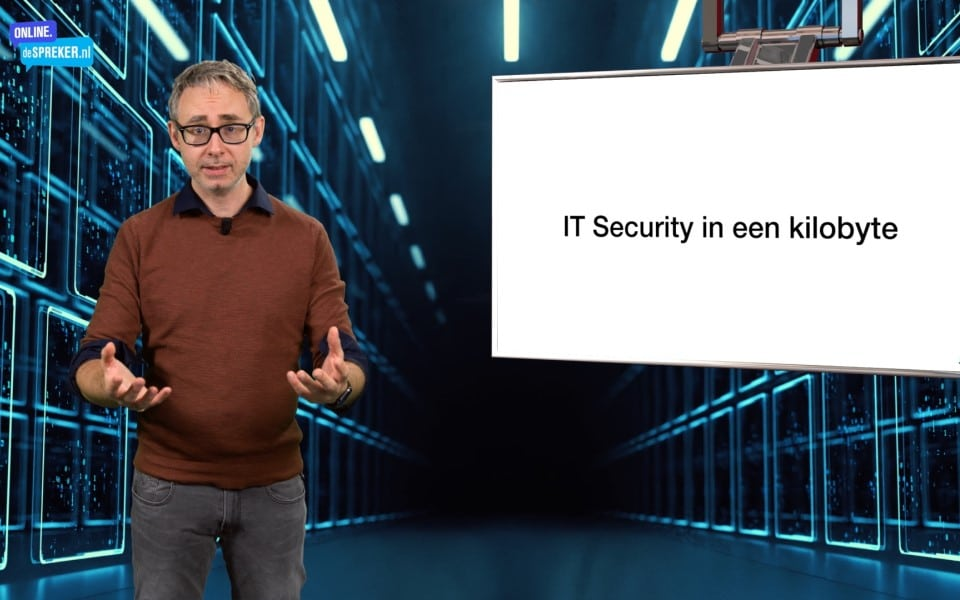 On demand masterclass Informatiebeveiliging: IT Security in een kilobyte